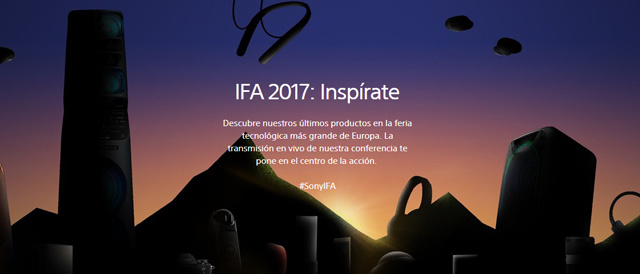 「IFA 2017」まであと少し。9月1日13時(日本時間20時)からソニープレスカンファレンス開催。