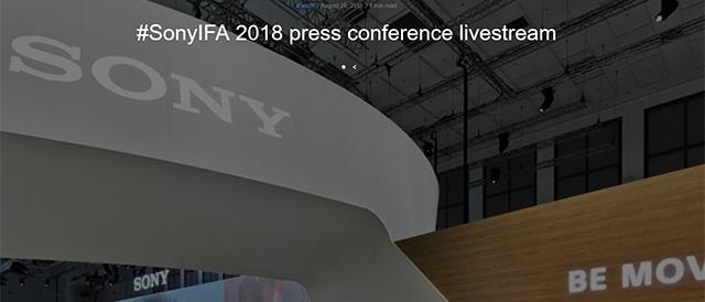 「IFA 2018」まであと少し。8月30日13時(日本時間20時)からソニープレスカンファレンス開催。